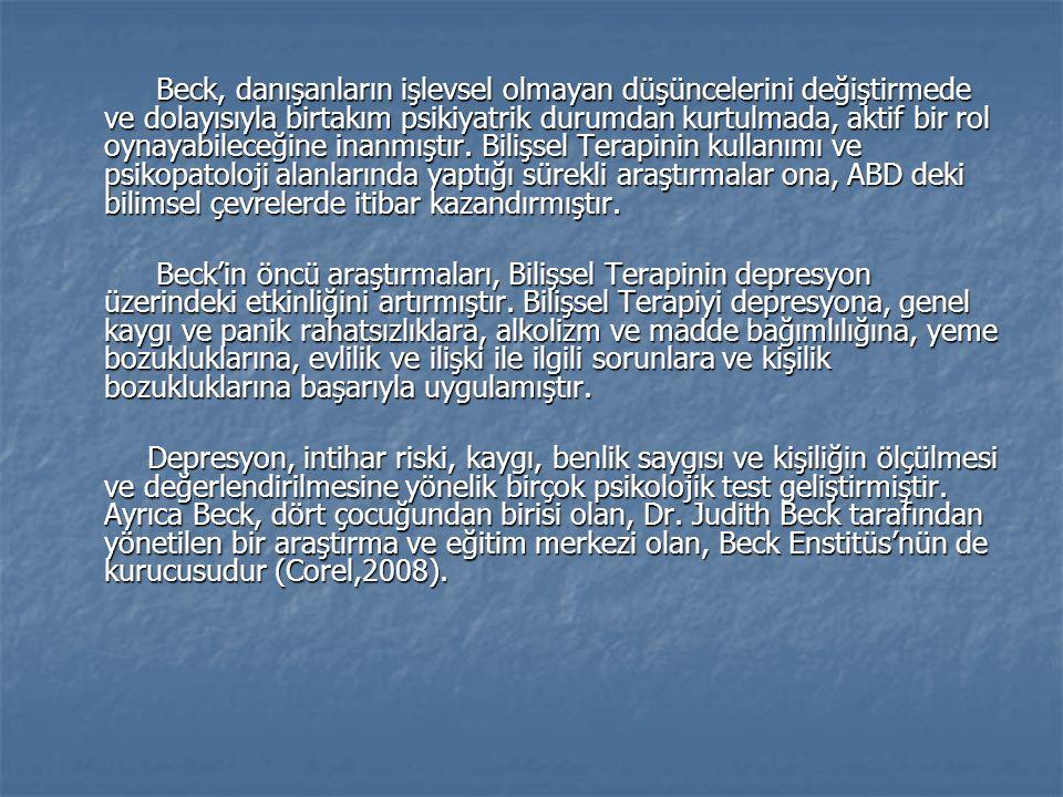Beck ve diğerleri (1985), 50 depresif hasta ile yaptıkları psikoterapi çalışması sonucunda şu bulguları elde etmişlerdir: Hasta intihardan önce kendi durumunu savunmasız ve umutsuz olarak değerlendirmektedir.