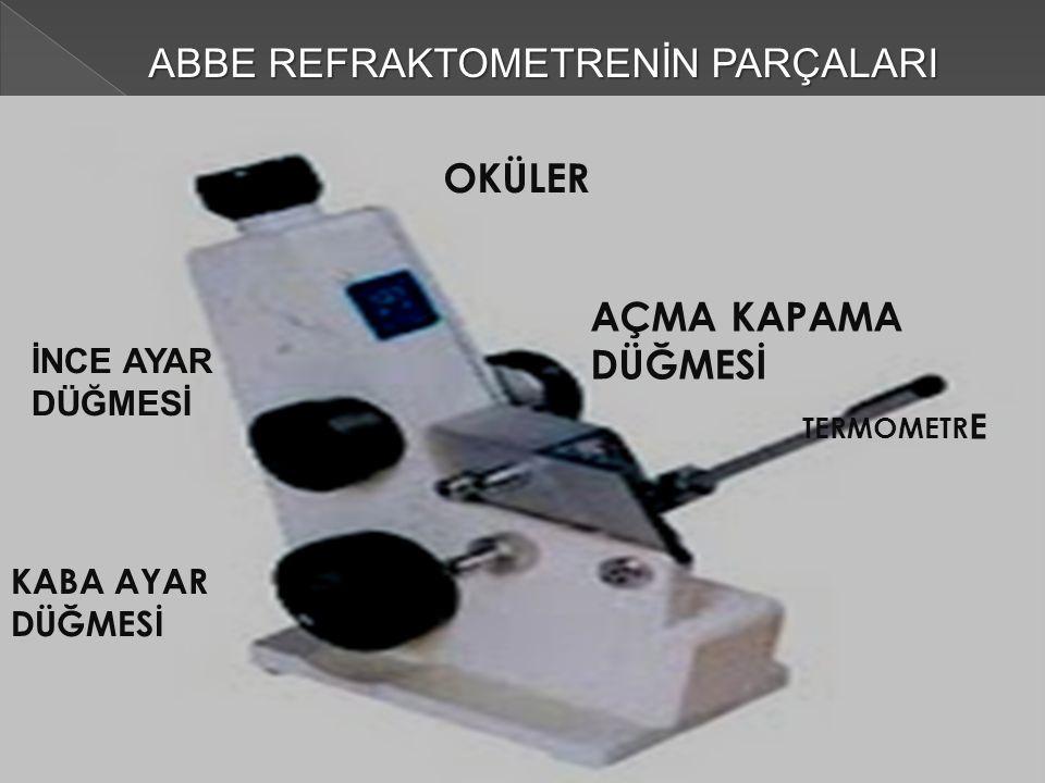 REFRAKTOMERİNİN ÇEŞİTLERİ Katı veya sıvılarda, refraktif index(maddenin ışığı geçirgenliği), katı madde miktarı, kırılma indisi, şeker miktarı ve ölçüm aralıklarını ölçmek amacıyla çeşitli refraktometreler kullanılır.3 çeşittir bunlar.