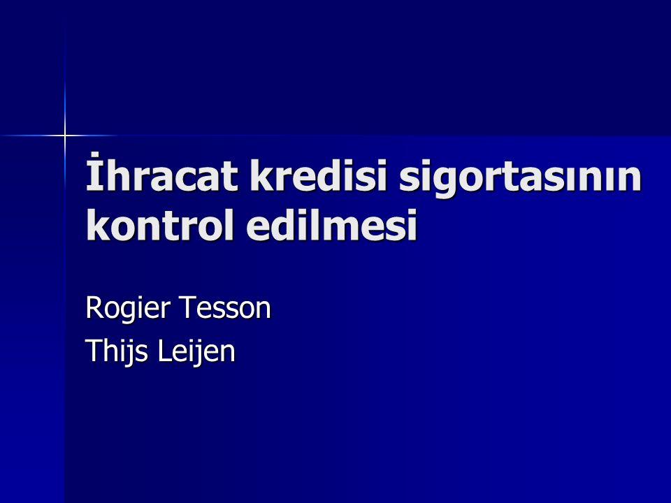 İhracat kredisi sigortasının kontrol edilmesi Rogier Tesson Thijs Leijen