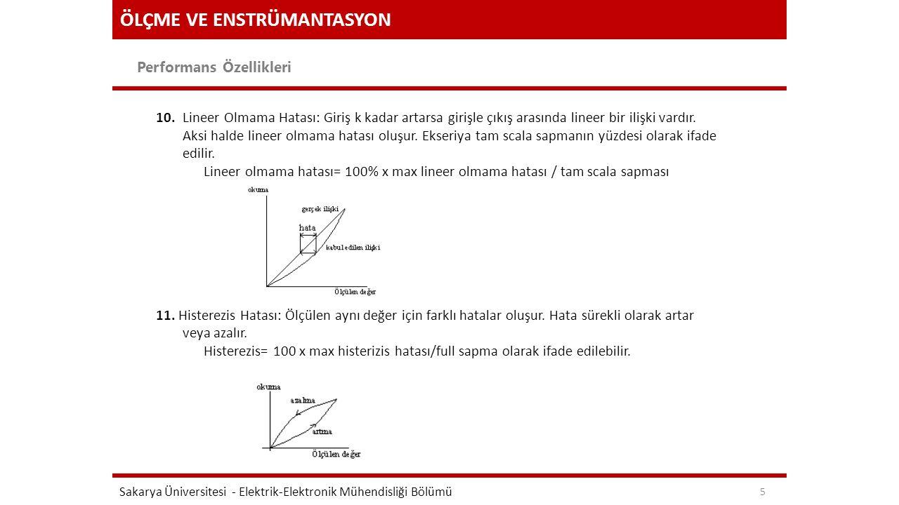 ÖLÇME VE ENSTRÜMANTASYON Performans Özellikleri Sakarya Üniversitesi - Elektrik-Elektronik Mühendisliği Bölümü 5 10.