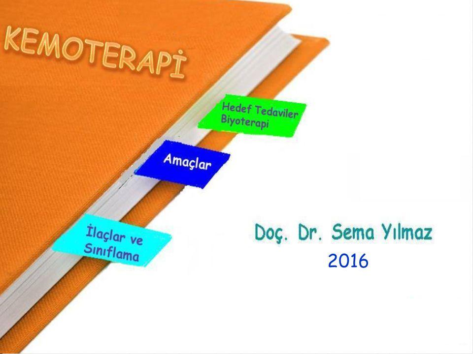  Tanım  Amaçlar  İlaçlar ve sınıflandırılması  Hedeflenmiş tedaviler/Biyoterapi Kemoterapi