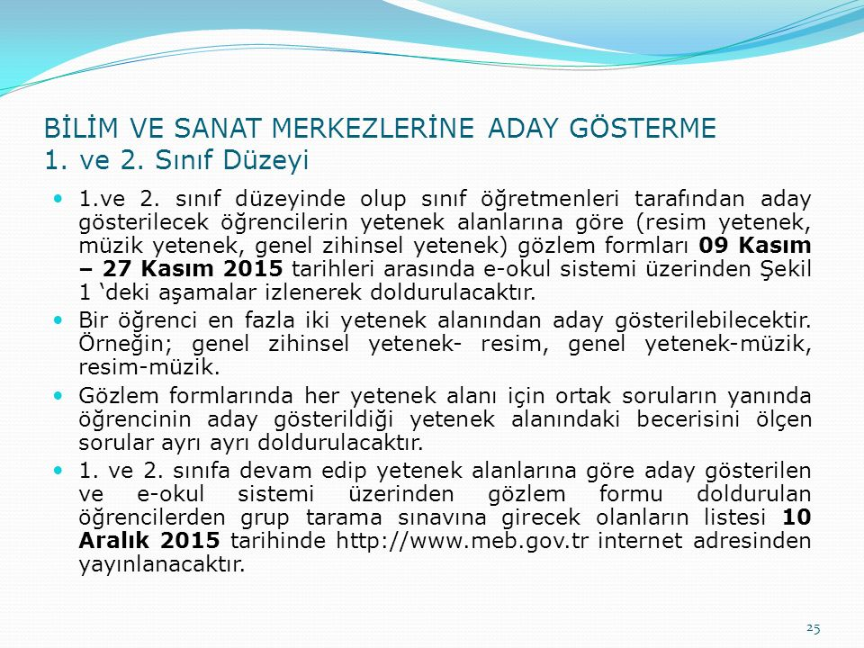 BİLİM VE SANAT MERKEZLERİNE ADAY GÖSTERME 1. ve 2.