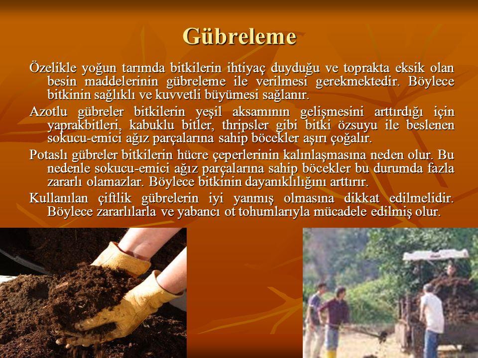 Gübreleme Özelikle yoğun tarımda bitkilerin ihtiyaç duyduğu ve toprakta eksik olan besin maddelerinin gübreleme ile verilmesi gerekmektedir. Böylece b