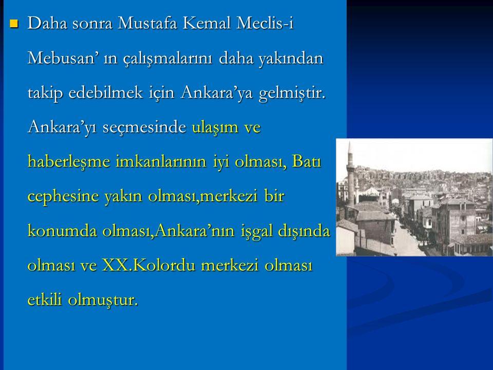 Buna göre; Mustafa Kemal Meclis-i Mebusan' a başkan seçilecek (gıyabında), Müdafa-i Hukuk grubu kurulacak ve Sivas Kongresi kararları kabul edilecekti.