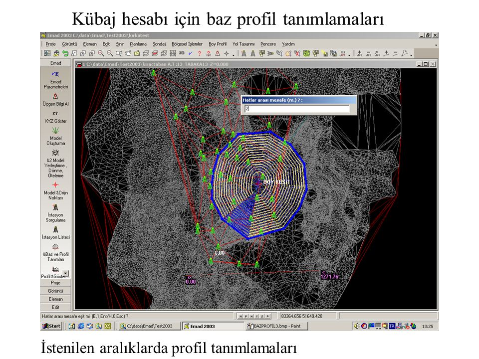Kübaj hesabı için baz profil tanımlamaları İstenilen aralıklarda profil tanımlamaları