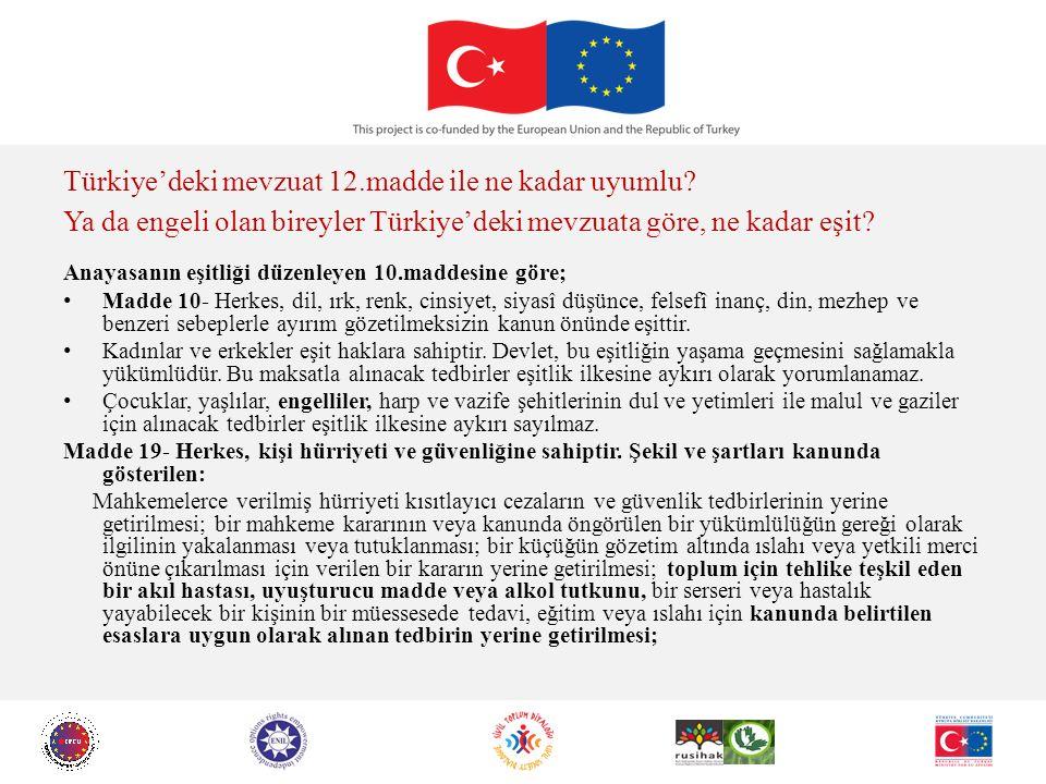 Türkiye'deki mevzuat 12.madde ile ne kadar uyumlu.