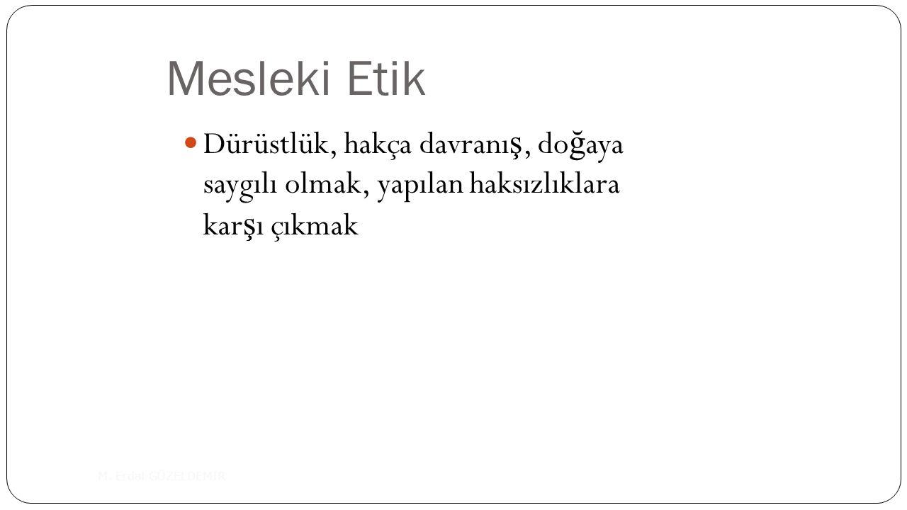 Mesleki Etik M.