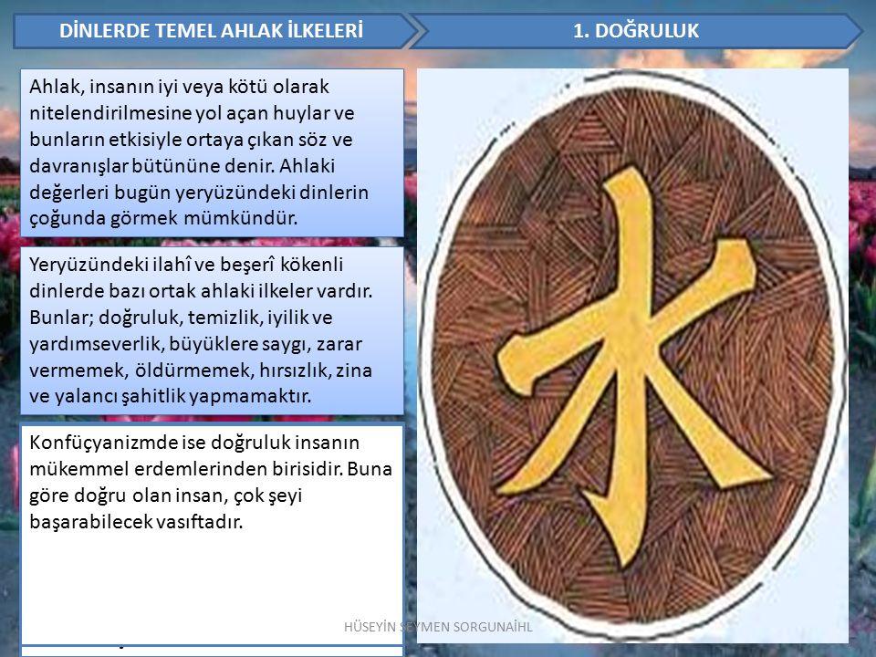 DİNLERDE TEMEL AHLAK İLKELERİ 2.
