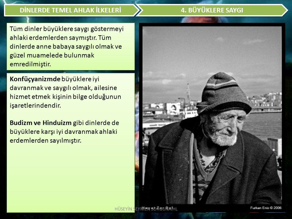 DİNLERDE TEMEL AHLAK İLKELERİ 5.