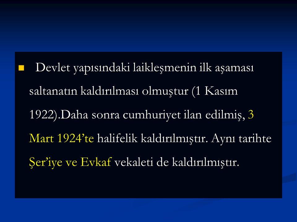 Aynı kanunla Şer'iye ve Evkaf Vekaleti ile Erkan-ı Harbiye Umum Vekaleti kaldırılmış, yerine Diyanet İşleri Başkanlığı, Vakıflar Genel Müdürlüğü ve Genelkurmay Başkanlığı kurulmuştur.