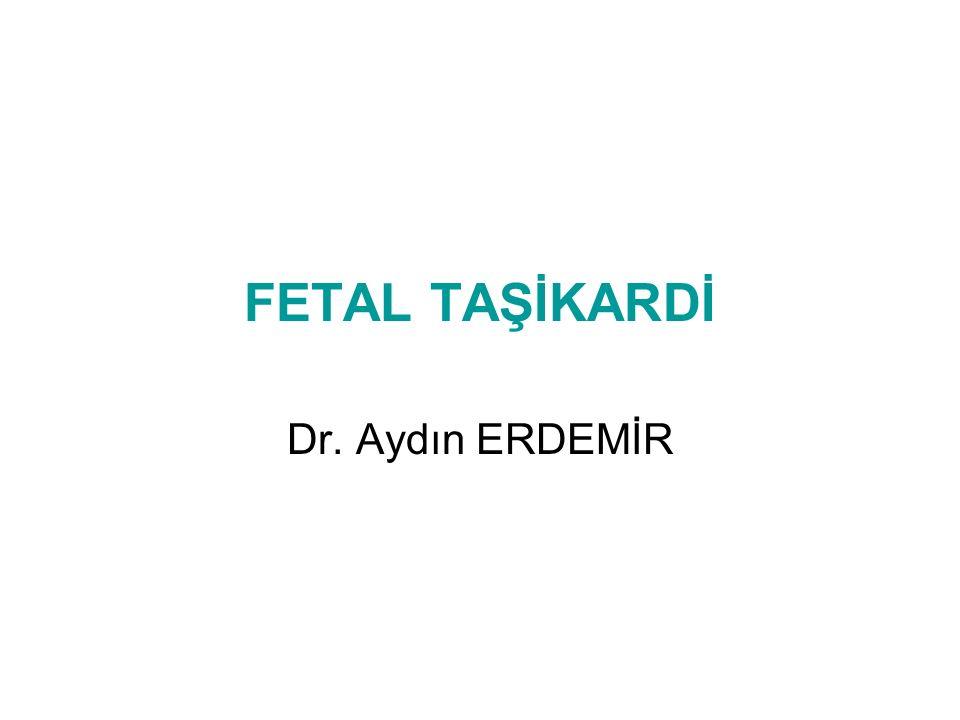34 yaş, G2P1Y1 SAT : 33+5 hafta Fetal taşikardi → yatış İlk trimestr Fe, multivit, tiroid hormonu 3° akrabalık 6 yaş E, sağlıklı Kan grubu : AB Rh (+)