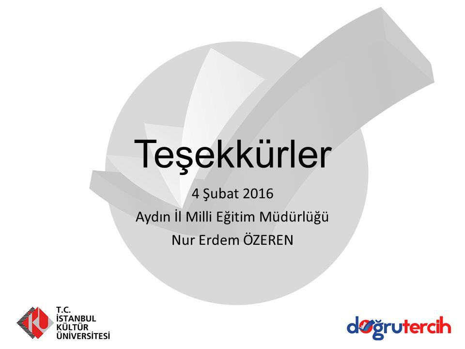 Teşekkürler 4 Şubat 2016 Aydın İl Milli Eğitim Müdürlüğü Nur Erdem ÖZEREN