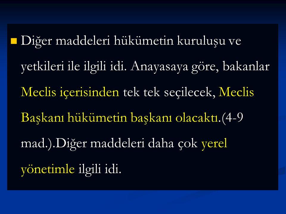 Anayasa, ilk maddesinde Egemenliğin kayıtsız şartsız Türk milletine ait olduğunu, ikinci maddesinde yasama ve yürüme gücünün TBMM' ne ait olduğunu bel