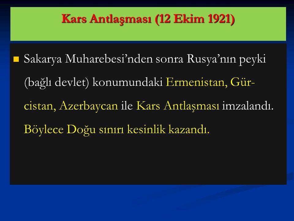 Yapılan Ankara Antlaşması ile (Hatay-İskenderun dışında) güney sınırımız çizilmiştir. Bu antlaşma ile ilk defa İtilaf Devletlerinden bir devletle antl