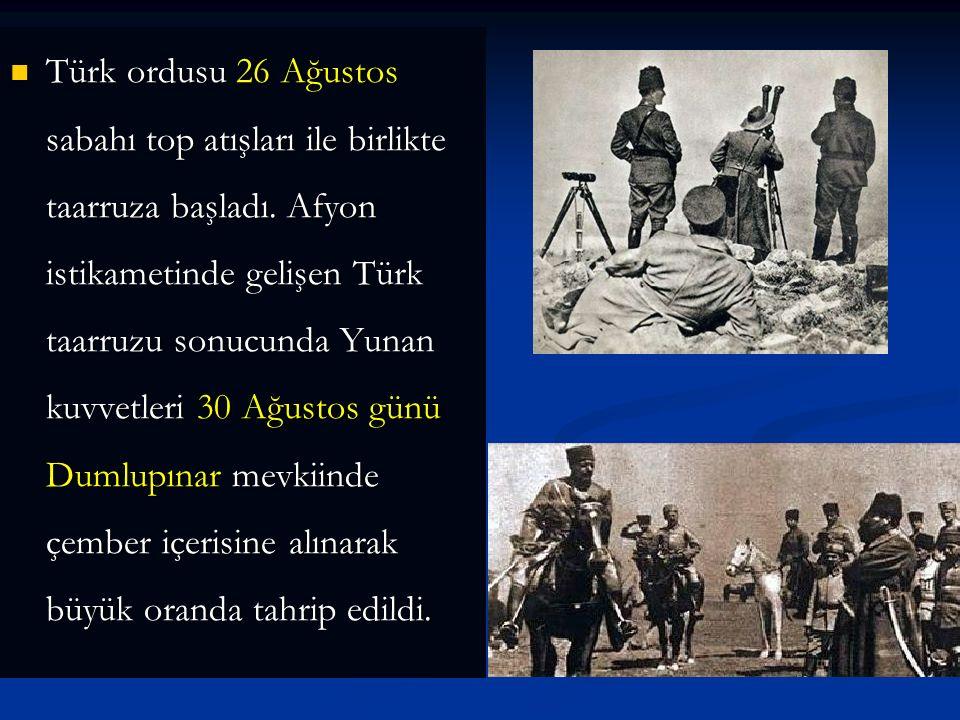 Atatürk, 6 Ağustos'ta Akşehir'deki Batı Cephesi karargahına giderek komutanlarla görüştü. Ağustos ayı içerisinde taarruza karar verildi. 20 Ağustos'ta