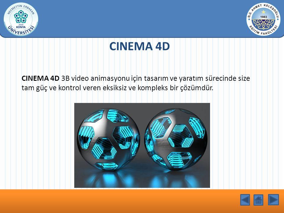 KONU BAŞLIĞI CINEMA 4D CINEMA 4D 3B video animasyonu için tasarım ve yaratım sürecinde size tam güç ve kontrol veren eksiksiz ve kompleks bir çözümdür.