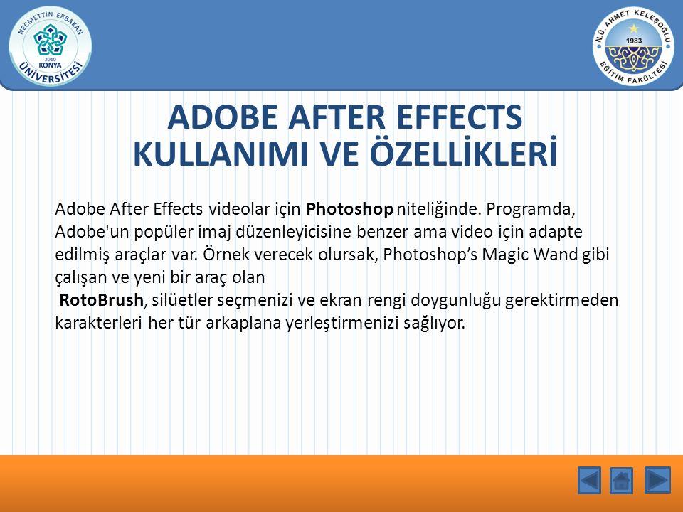KONU BAŞLIĞI Adobe After Effects videolar için Photoshop niteliğinde. Programda, Adobe'un popüler imaj düzenleyicisine benzer ama video için adapte ed