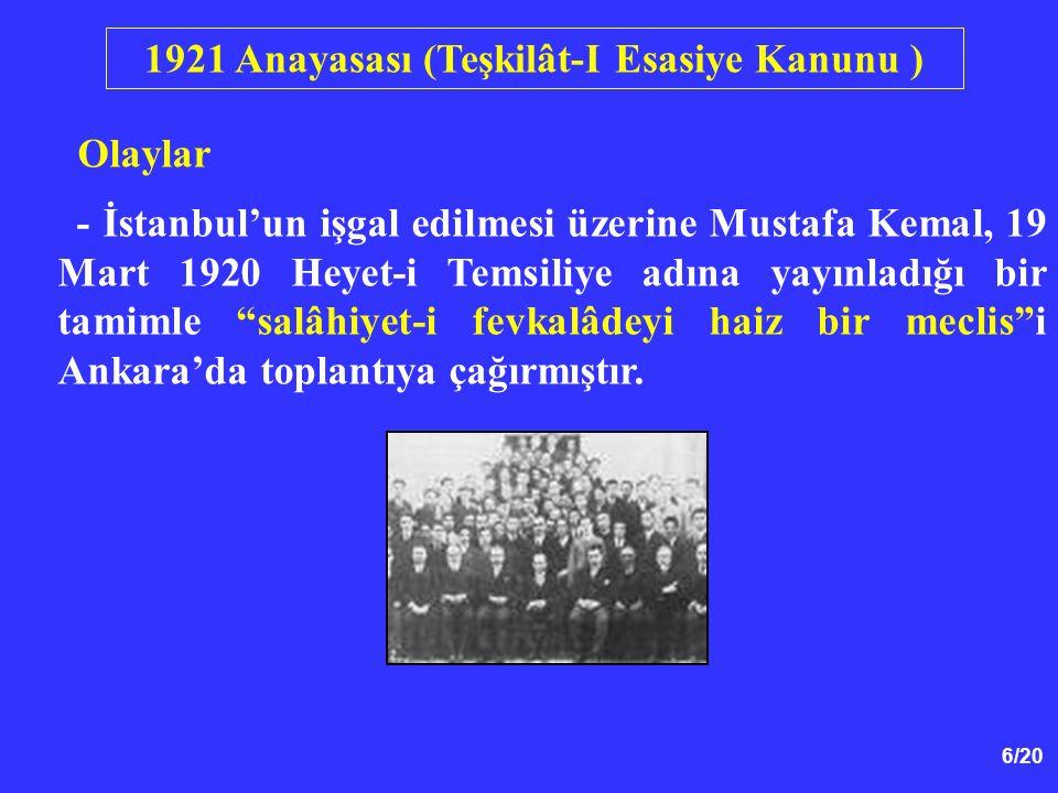 """6/20 Olaylar - İstanbul'un işgal edilmesi üzerine Mustafa Kemal, 19 Mart 1920 Heyet-i Temsiliye adına yayınladığı bir tamimle """"salâhiyet-i fevkalâdeyi"""