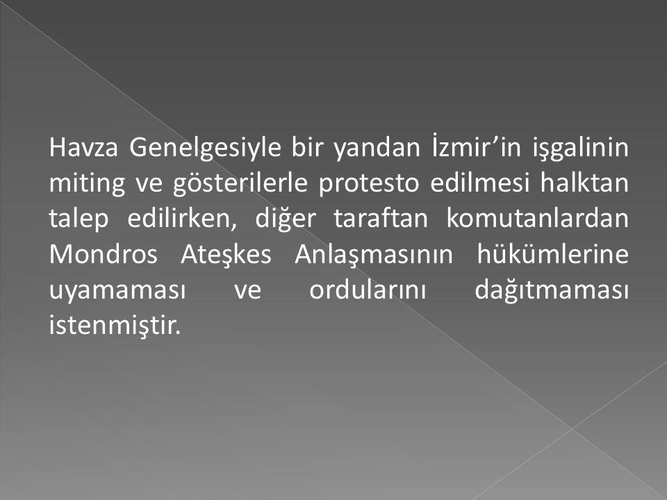 Bağımsızlığın Anadolu'da verilecek mücadeleyle mümkün olacağı düşüncesiyle İstanbul'dan ayrılan Mustafa Kemal'in halka ilk seslenişi, 28 mayıs 1919 ta