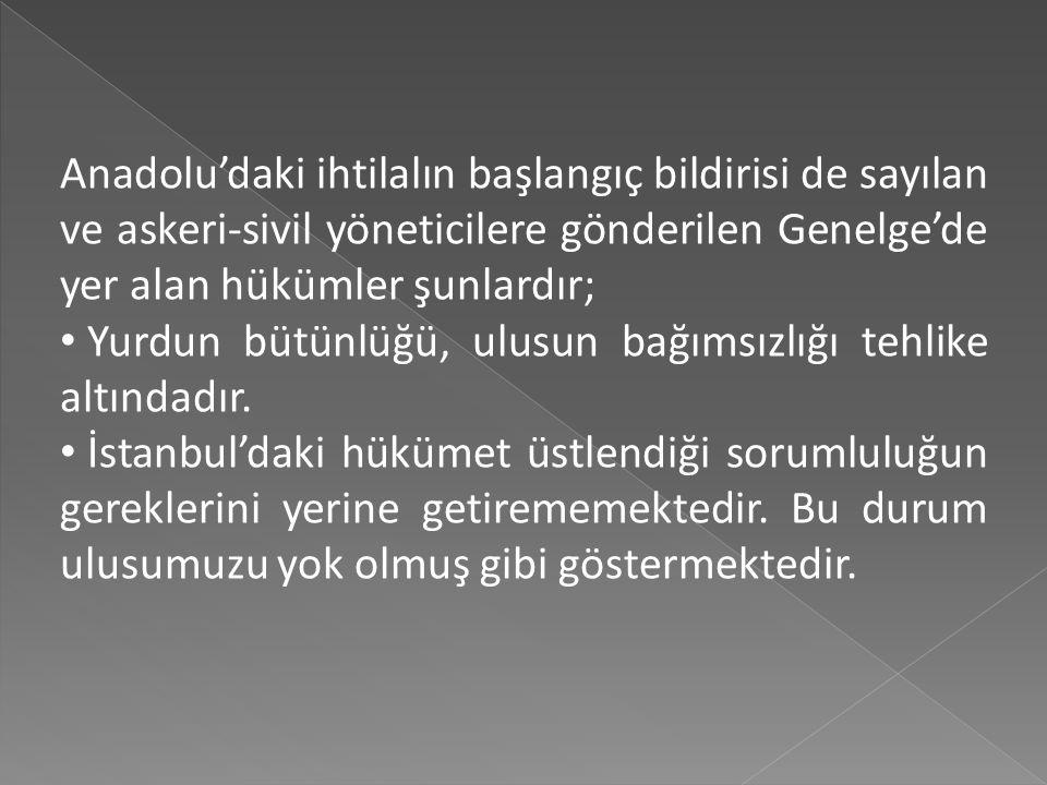  Beraberindeki Refet Bey ile birlikte Havza'dan Amasya'ya ve burada Ali Fuat Paşa ve Rauf Bey ile buluşan M. Kemal Paşa, Erzurum'daki Kazım Karabekir