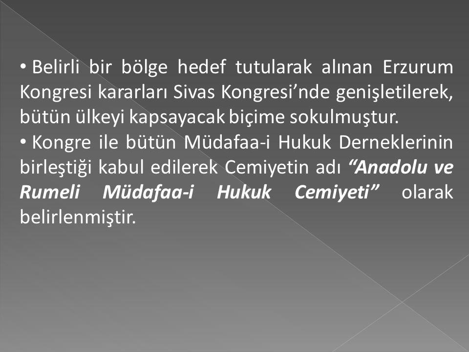Sivas Kongresi'nde, Erzurum Kongresi beyannamesini esas alan kararlar alınmış ve çalışmalar 11 Eylül'de tamamlanmıştır. Kongrede alınan kararlar şu şe