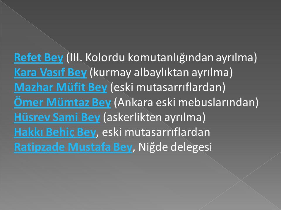 Sivas Kongresinde Temsil Heyeti'ne şu yedi kişi daha katılmıştır.