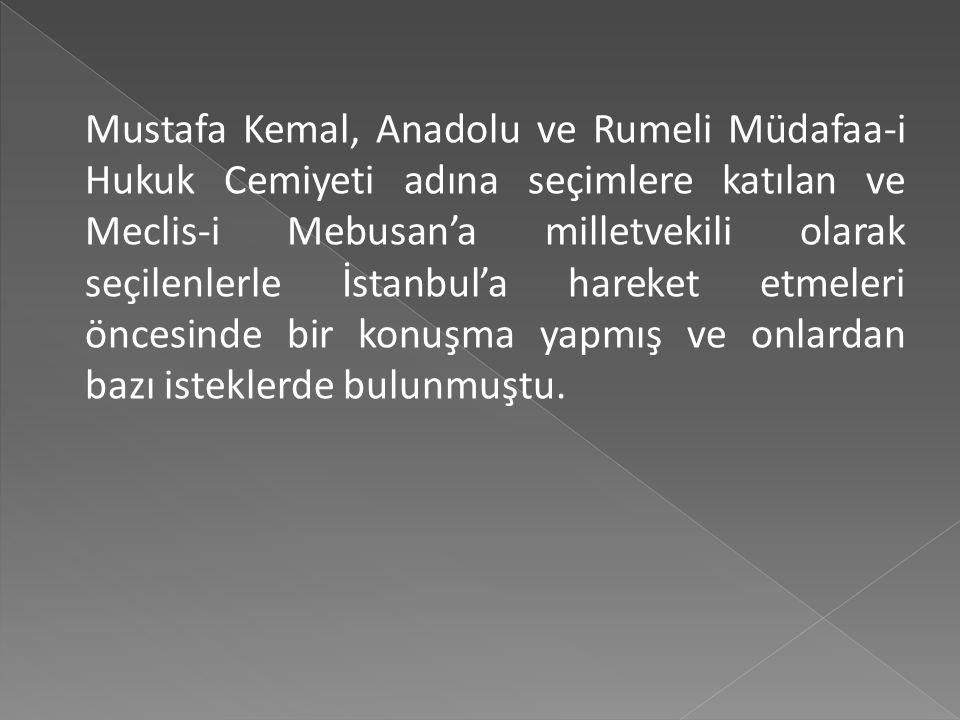 Hürriyet ve İtilaf Fırkası'nın boykot ettiği seçimlerde Anadolu ve Rumeli Müdafaa-i Hukuk Cemiyeti üyelerinin bir çoğu milletvekili olarak seçilmişti.