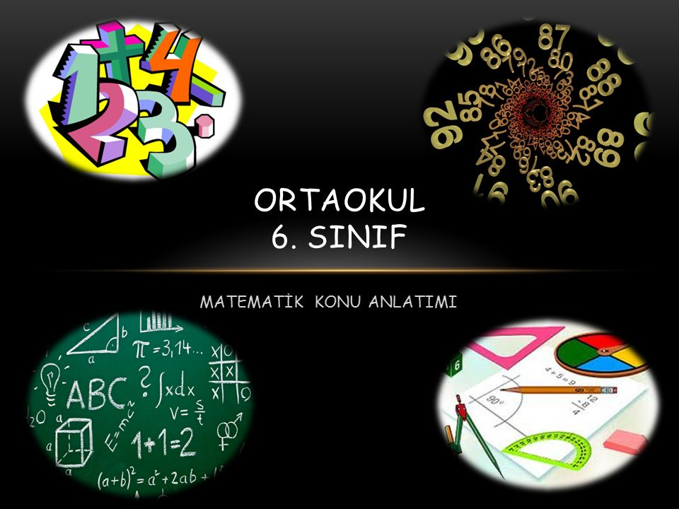 MATEMATİK KONU ANLATIMI ORTAOKUL 6. SINIF