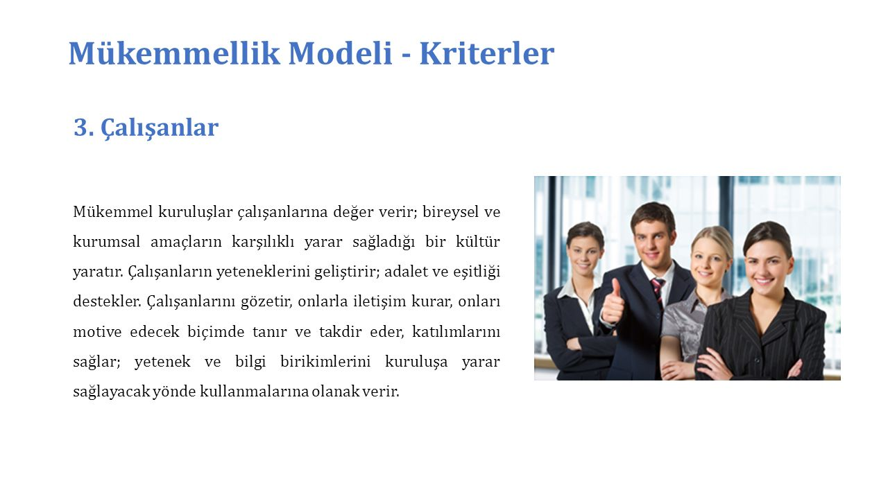 Mükemmellik Modeli - Kriterler 3.
