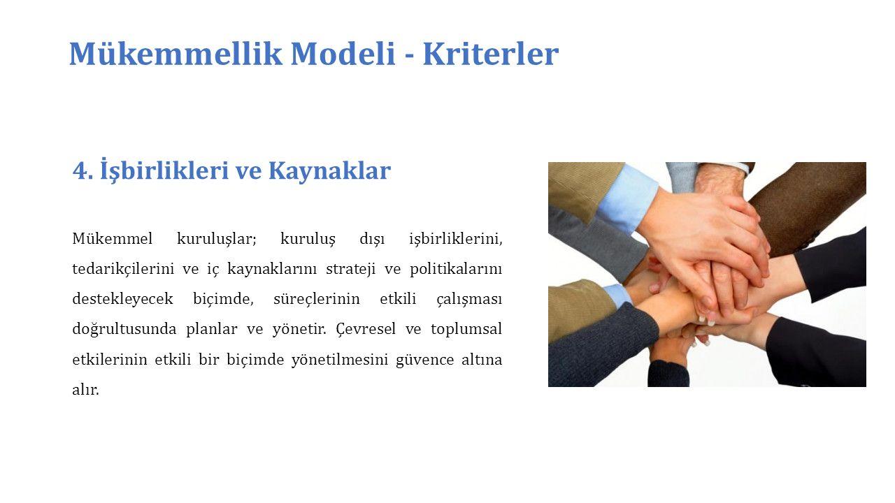 Mükemmellik Modeli - Kriterler 4.