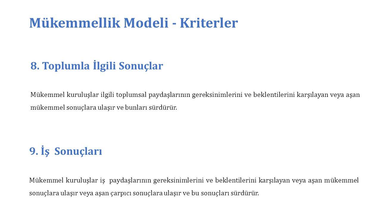 Mükemmellik Modeli - Kriterler 8.