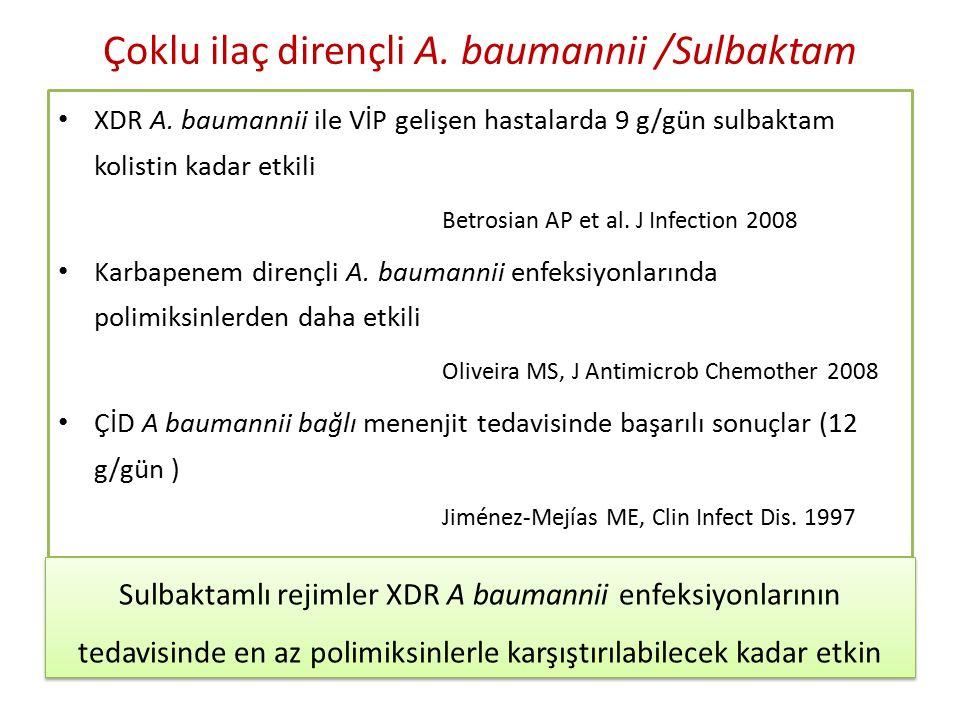 Çoklu ilaç dirençli A.baumannii /Sulbaktam XDR A.
