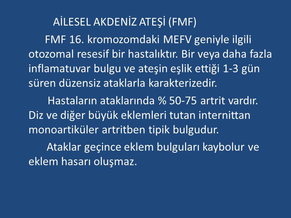 AİLESEL AKDENİZ ATEŞİ (FMF) FMF 16.