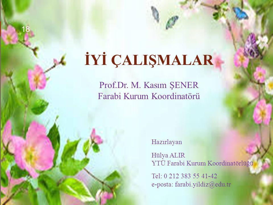 İYİ ÇALIŞMALAR Prof.Dr. M.