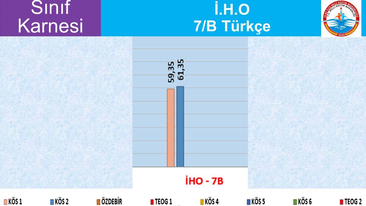İ.H.O 7/B Türkçe Sınıf Karnesi