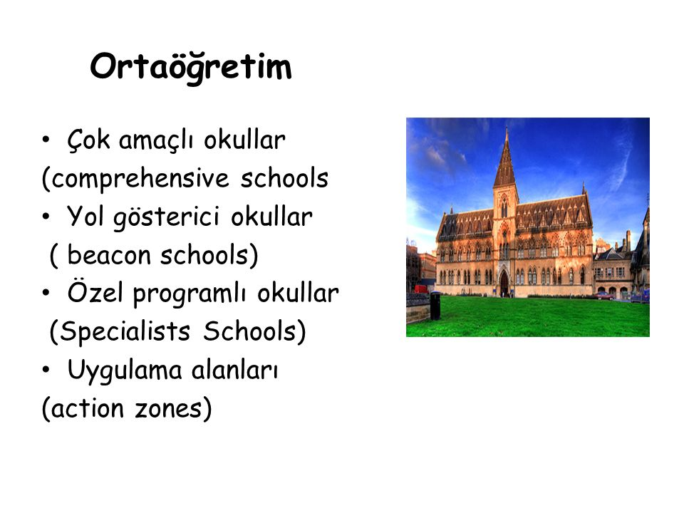 Özel Programlı Okullar 3000 özel programlı okul mevcut (% 88) Tüm okulların bu yapıya dönüştürülmesi