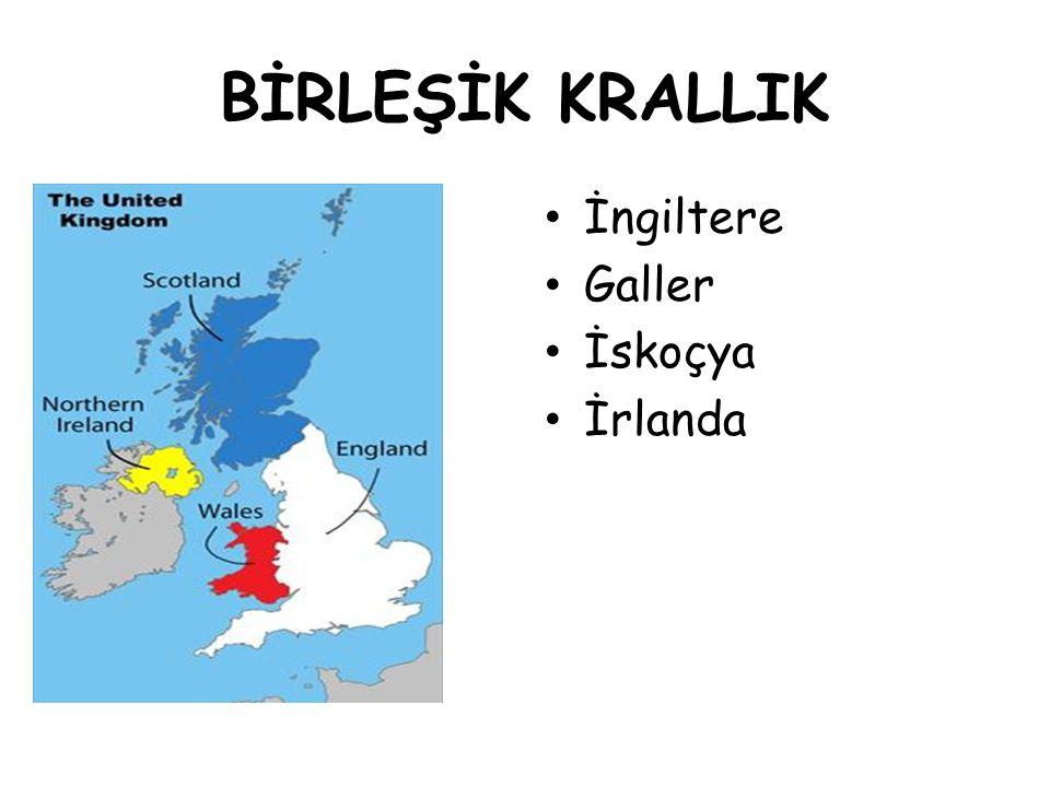 BİRLEŞİK KRALLIK İngiltere Galler İskoçya İrlanda