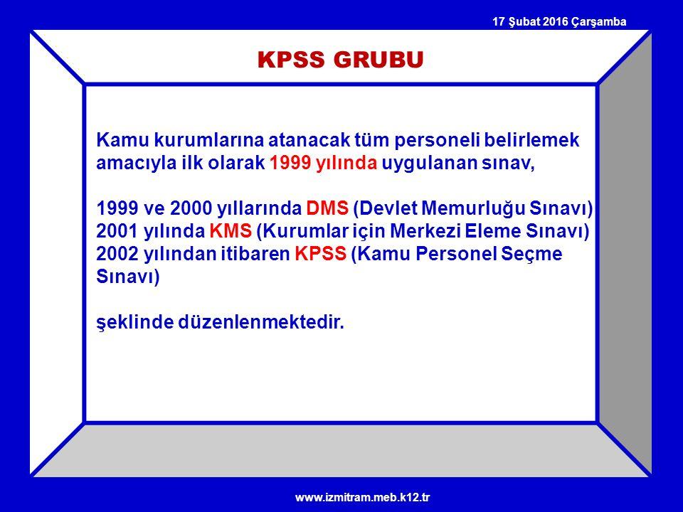 KPSS GRUBU Kamu kurumlarına atanacak tüm personeli belirlemek amacıyla ilk olarak 1999 yılında uygulanan sınav, 1999 ve 2000 yıllarında DMS (Devlet Me