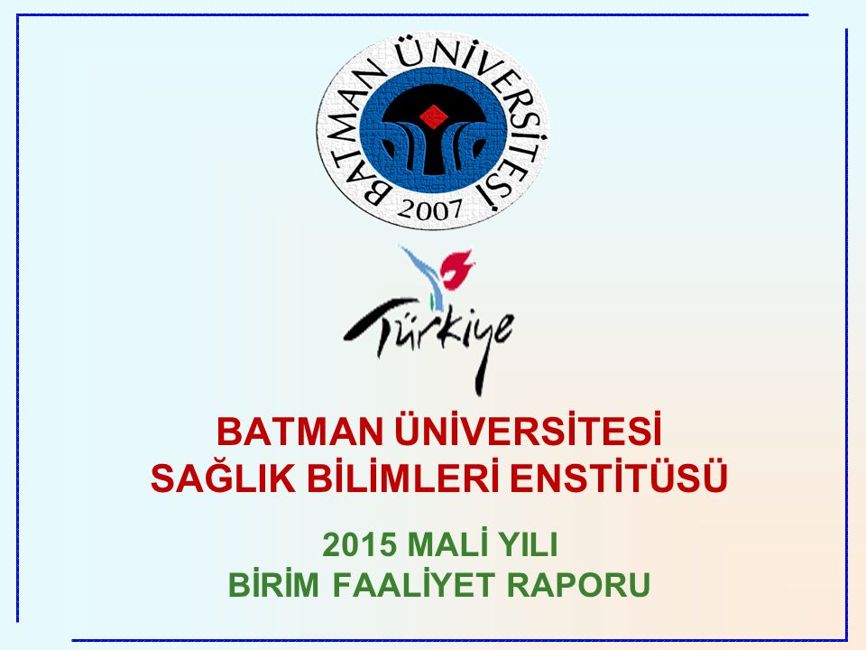İdari Personelin Hizmet Süresi Batman Üniversitesi Sağlık Bilimleri Enstitüsü