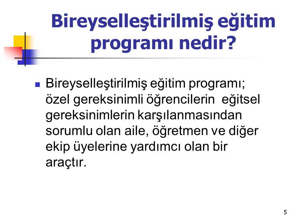 5 Bireyselleştirilmiş eğitim programı nedir.