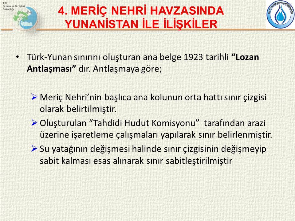 Türk-Yunan sınırını oluşturan ana belge 1923 tarihli Lozan Antlaşması dır.