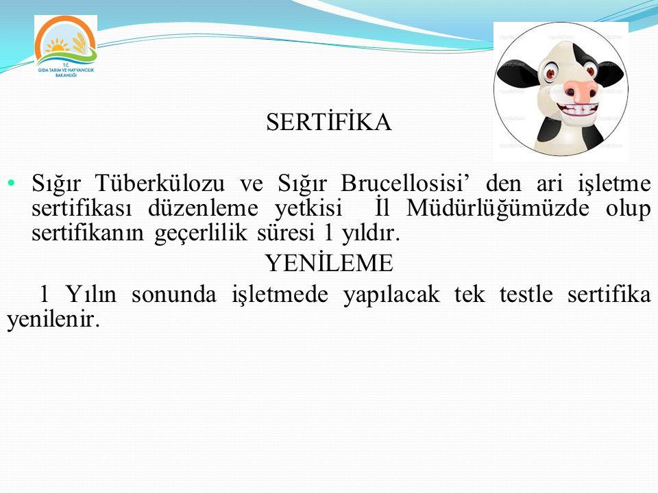 SERTİFİKA Sığır Tüberkülozu ve Sığır Brucellosisi' den ari işletme sertifikası düzenleme yetkisi İl Müdürlüğümüzde olup sertifikanın geçerlilik süresi 1 yıldır.