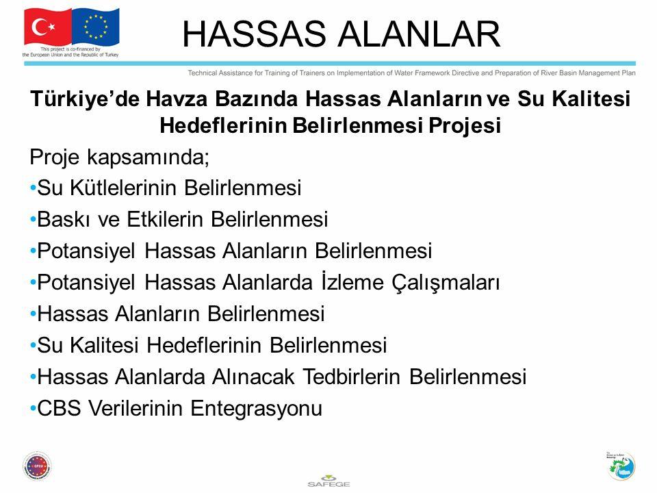 Türkiye'de Havza Bazında Hassas Alanların ve Su Kalitesi Hedeflerinin Belirlenmesi Projesi Proje kapsamında; Su Kütlelerinin Belirlenmesi Baskı ve Etk