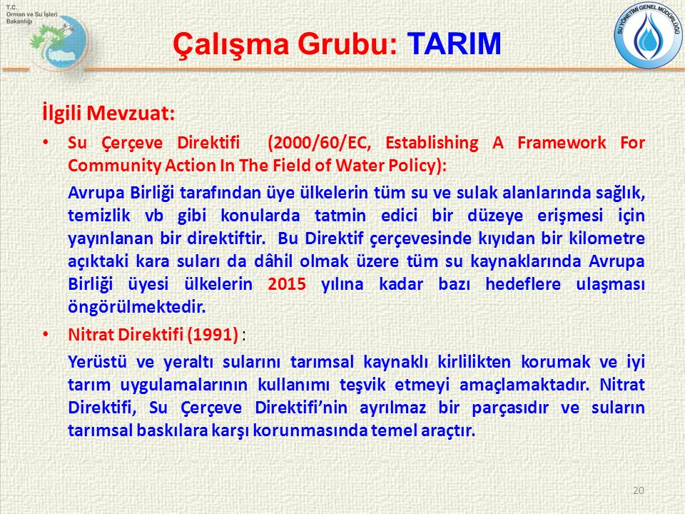 Çalışma Grubu: TARIM İlgili Mevzuat: Su Çerçeve Direktifi (2000/60/EC, Establishing A Framework For Community Action In The Field of Water Policy): Av