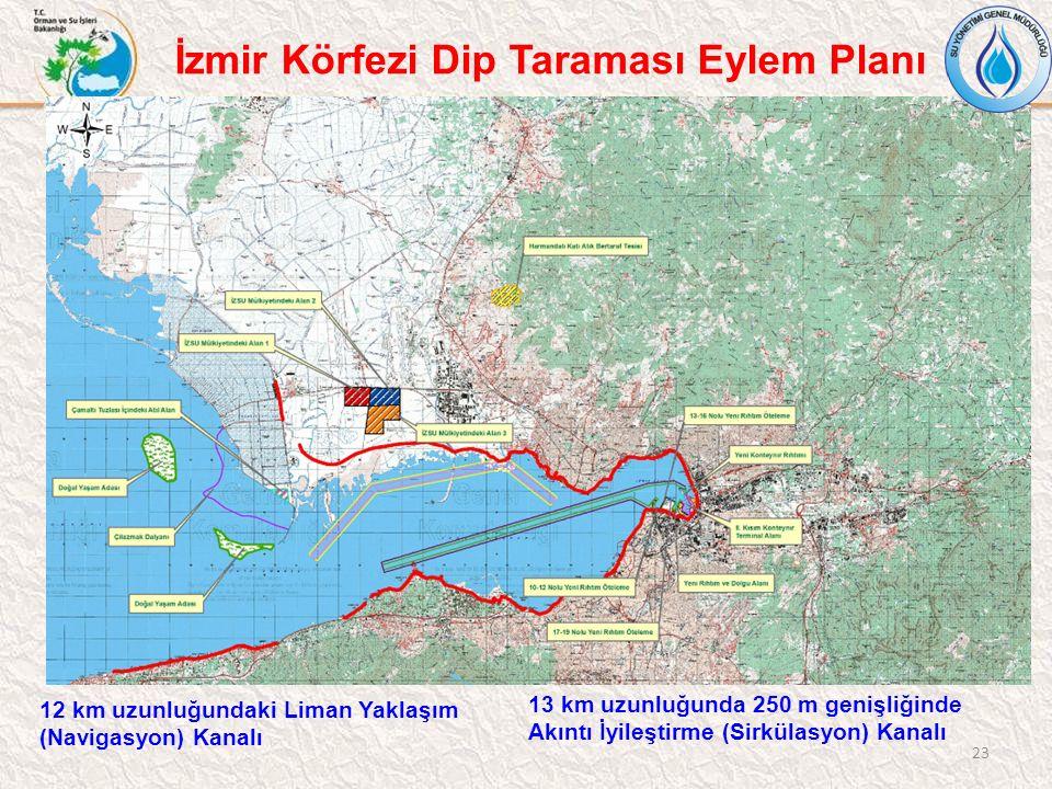 23 12 km uzunluğundaki Liman Yaklaşım (Navigasyon) Kanalı 13 km uzunluğunda 250 m genişliğinde Akıntı İyileştirme (Sirkülasyon) Kanalı İzmir Körfezi D