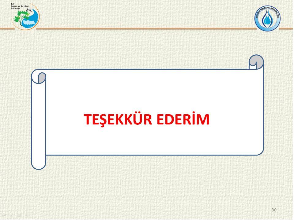 TEŞEKKÜR EDERİM 30