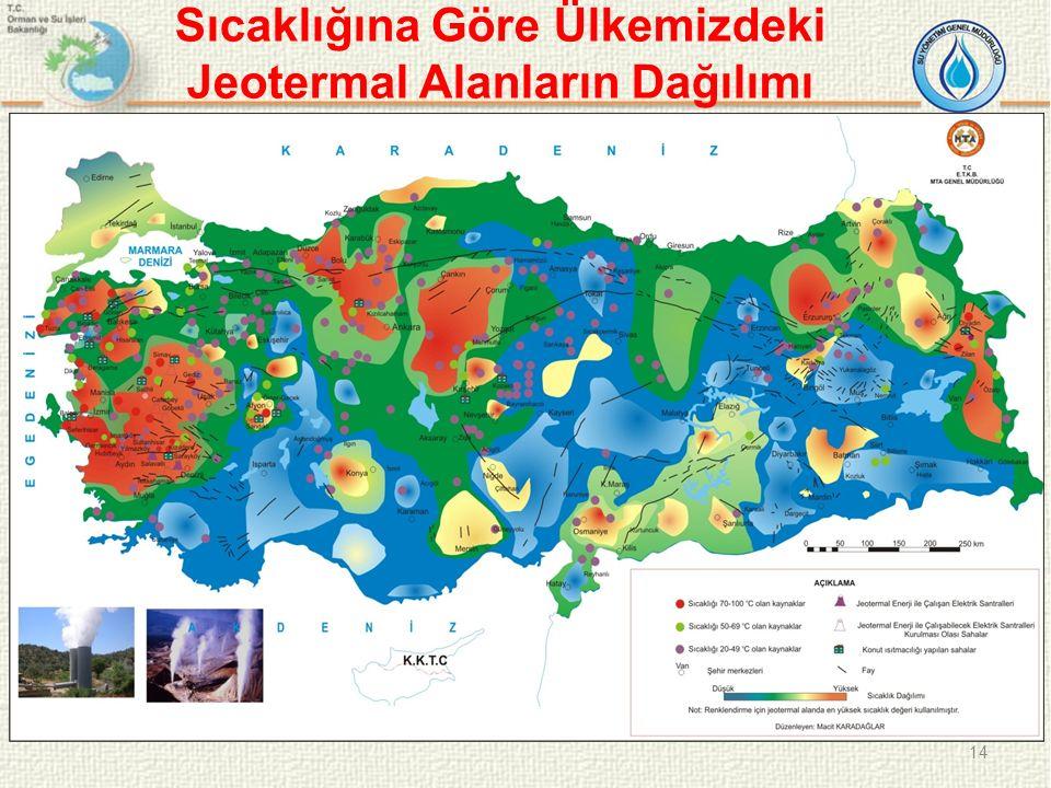 14 Sıcaklığına Göre Ülkemizdeki Jeotermal Alanların Dağılımı