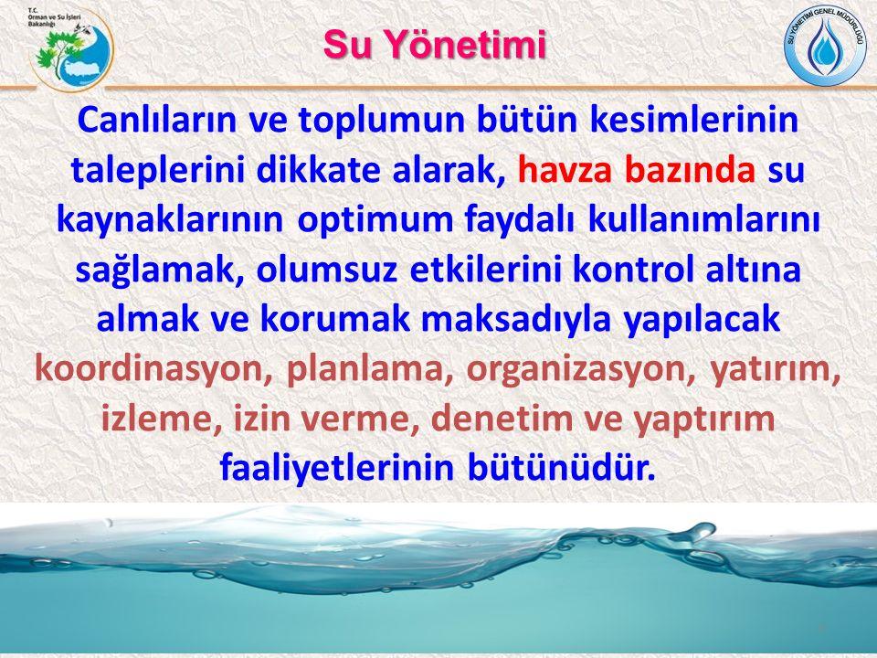 Türkiye'de Mevcut Su Yönetimine Genel Yaklaşım Kirliliği önleme odaklı Belirli su kütlelerini kapsayan tekil çözüm Kendi içinde veya diğer politikalarla bütünleştirilmemiş çözüm arayışları Tekil su taleplerini karşılama odaklı İdari sınırlara bağımlı su yönetimi yaklaşımı Yönetim anlayışının tüm aktörleri kapsamaması Kurumlararası koordinasyon eksikliği Su hukuku ve politikası uzman eksikliği 4 SONUÇ Su yönetimi verimi düşük