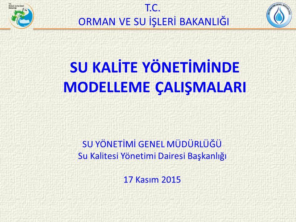 SU KALİTE YÖNETİMİNDE MODELLEME ÇALIŞMALARI T.C.