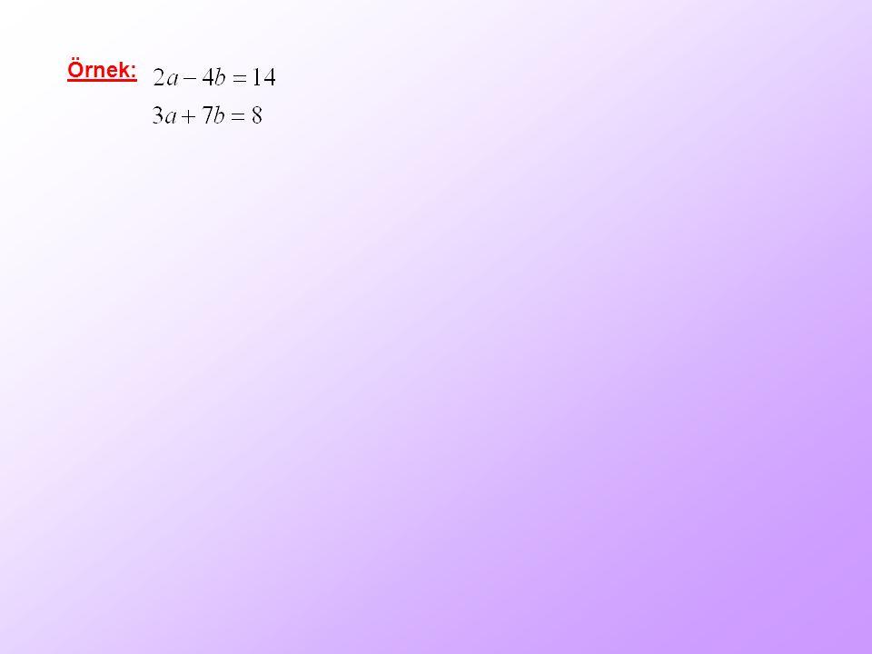 Denklem Sistemlerinin Çözümü 2. Yok Etme Metodu